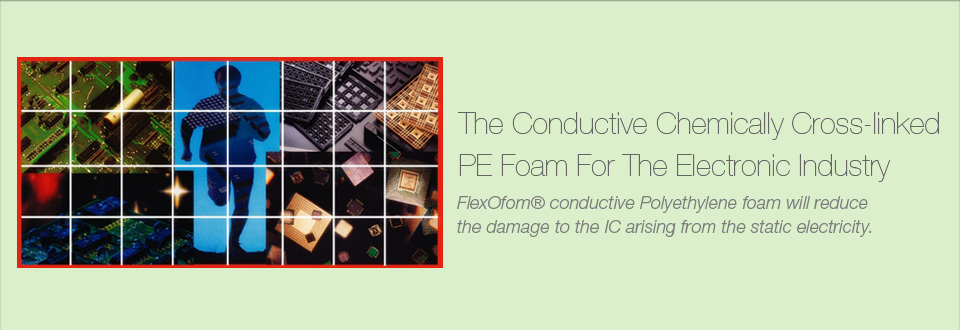 Conductive Foam for Electronic Industry
